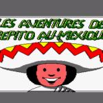 Les Aventures Du Pepito Au Mexique